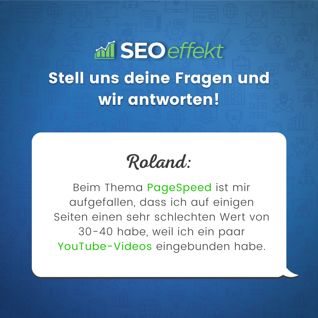 SEOeffekt Fragen: Pagespeed Youtube